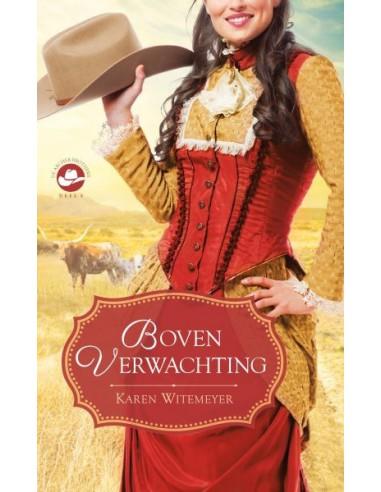 Karen Witemeyer - Boven verwachting