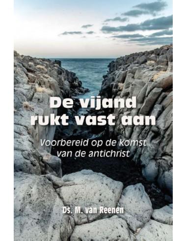 M. van Reenen - Vijand rukt vast aan