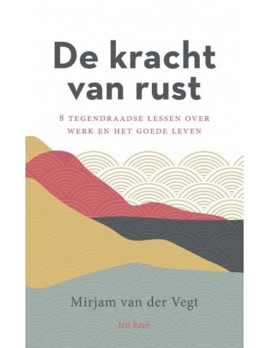 Mirjam van der Vegt - Kracht van rust