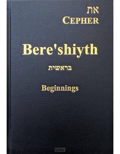 Cepher - Bere'shiyth beginning