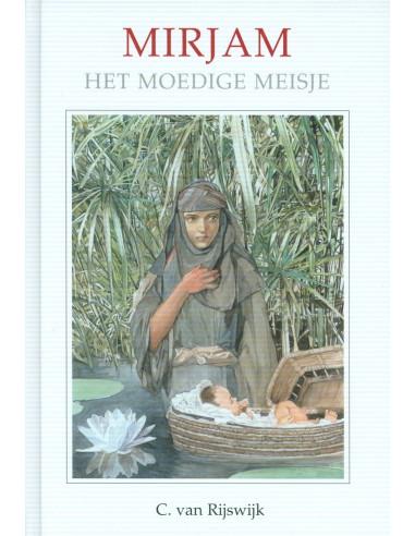 C. van Rijswijk - Mirjam het moedige...