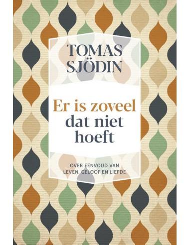 Tomas Sjödin - Er is zoveel dat niet...