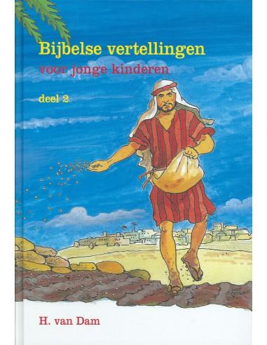 H. van Dam - Bijbelse vertellingen 2
